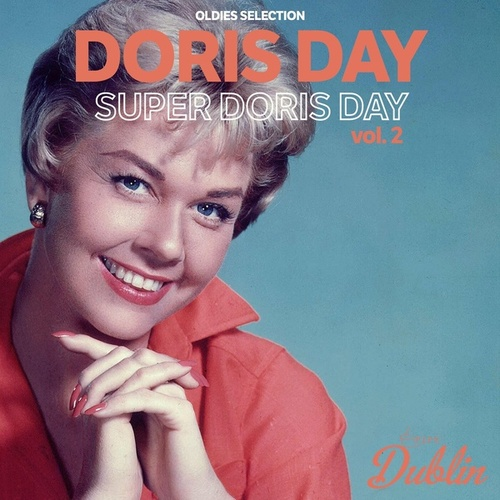 Oldies Selection: Super Doris Day, Vol. 2 by Doris Day