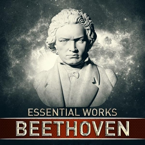 Beethoven: Essential Works de Various Artists