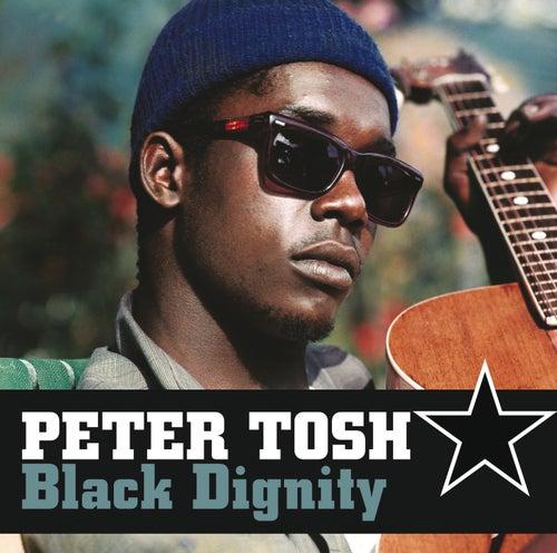 Black Dignity de Peter Tosh