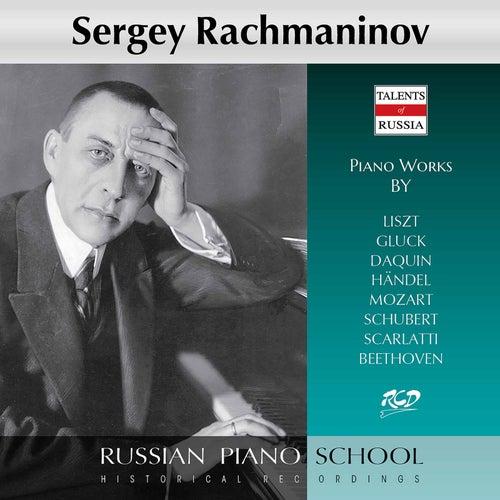 Liszt, Gluck & Others: Piano Works by Sergei Rachmaninov