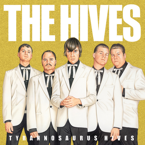 Tyrannosaurus Hives de The Hives