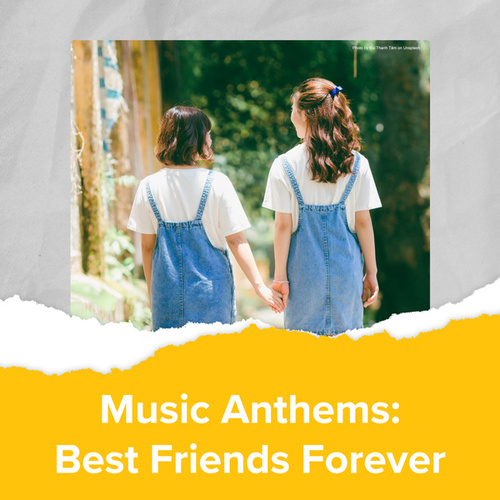 Music Anthems : Best Friends Forever by Various Artists
