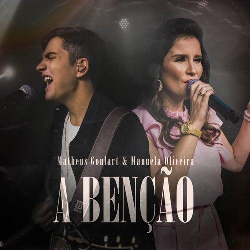 A Benção by Matheus Goulart