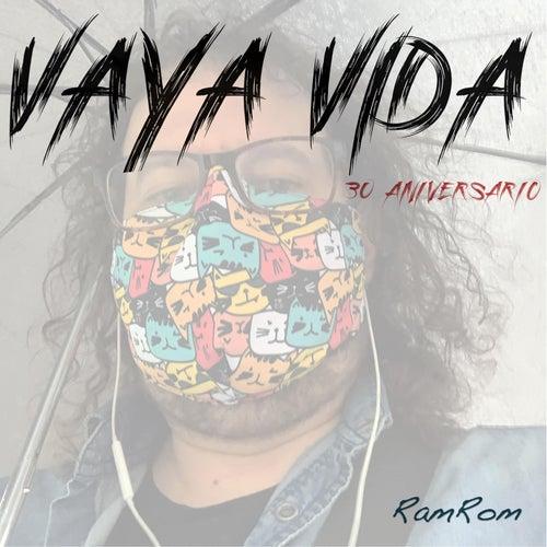 Vaya Vida by RamRom