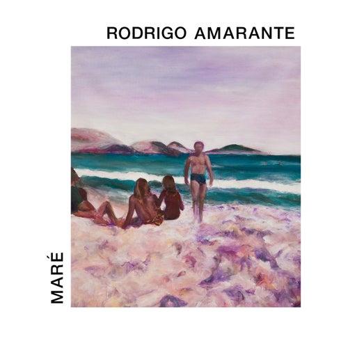 Maré von Rodrigo Amarante
