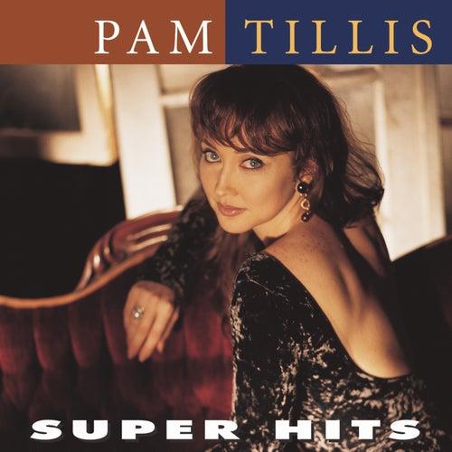 Super Hits by Pam Tillis