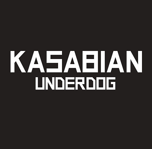 Underdog de Kasabian