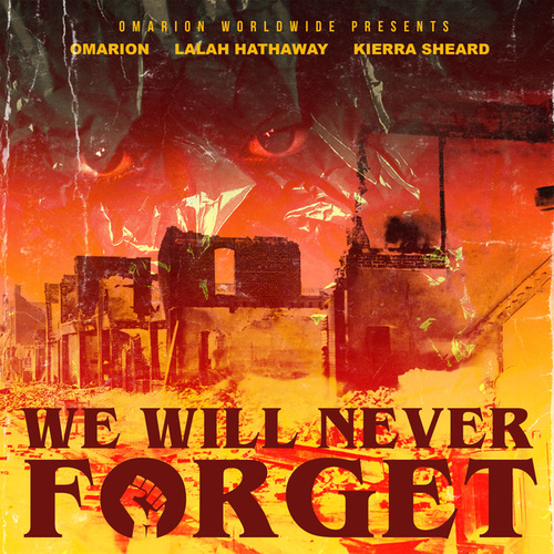 We Will Never Forget by Omarion