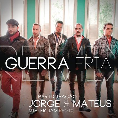 Guerra Fria (Remix Mister Jam) by Sorriso Maroto