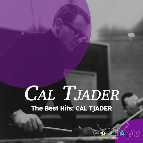 The Best Hits: Cal Tjader by Cal Tjader