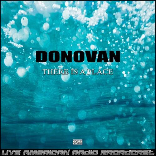 There Is a Place (Live) de Donovan
