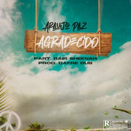 Agradecido by Araujo Paz