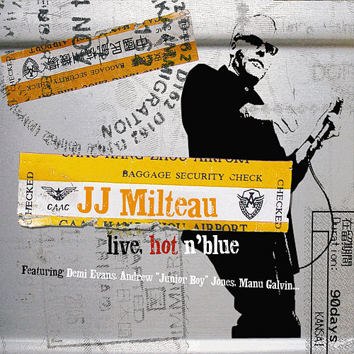 Live, Hot'n Blue de Jean-Jacques Milteau