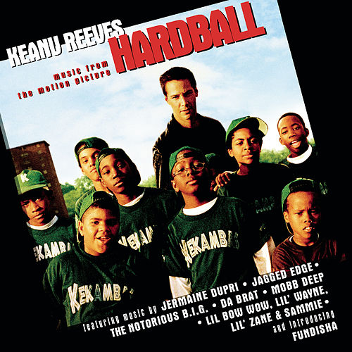 Hardball (Music From The Motion Picture) von Various Artists