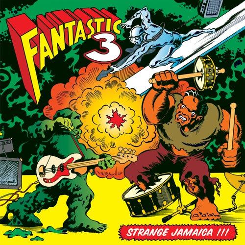 Strange Jamaica by Fantastic 3