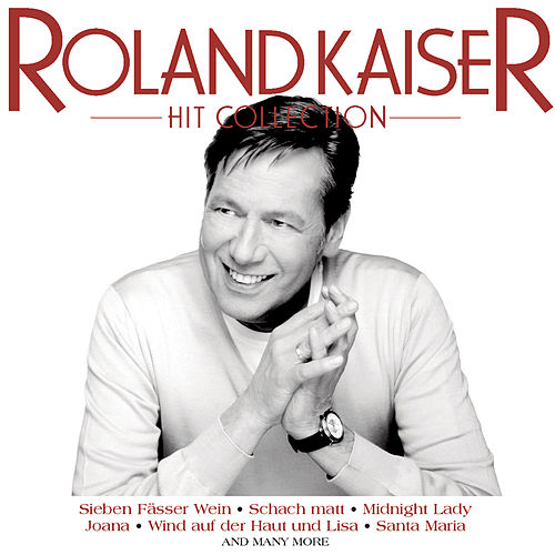 Hit Collection von Roland Kaiser
