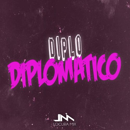 Diplo Diplomatico (Remix) von Locura Mix