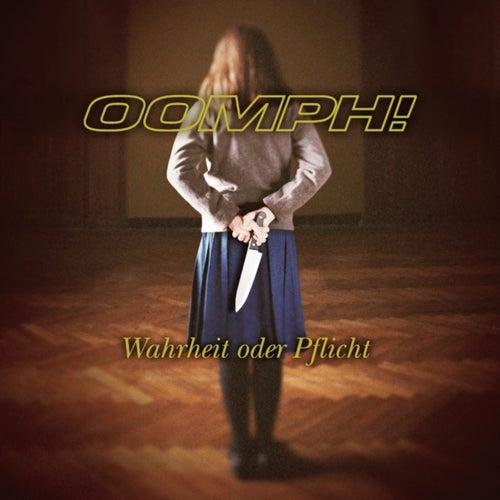 Wahrheit oder Pflicht von Oomph