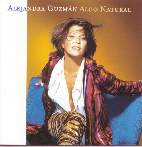 Algo Natural de Alejandra Guzmán