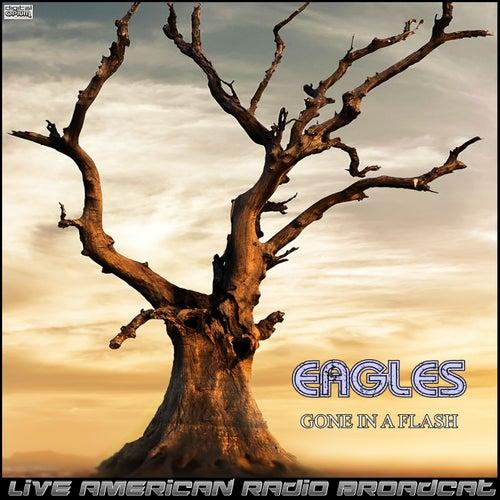Gone In a Flash (Live) de Eagles
