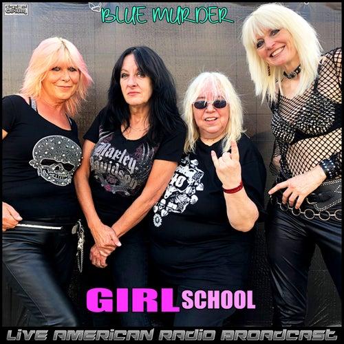 Blue Murder (Live) by Girlschool