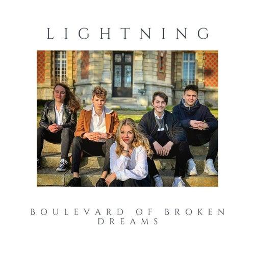 Boulevard of Broken Dreams de Lightning