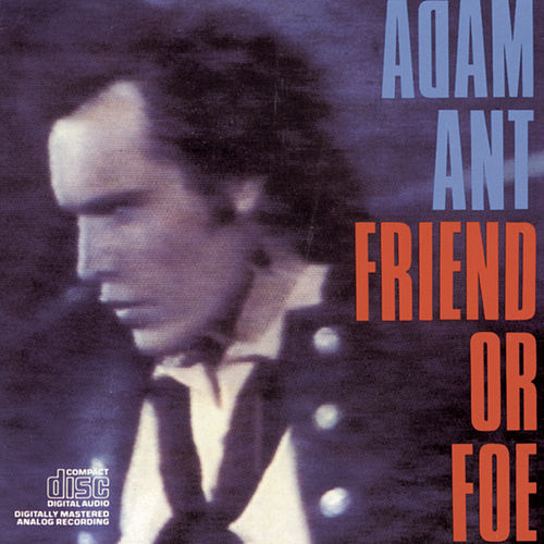 Friend Or Foe fra Adam Ant