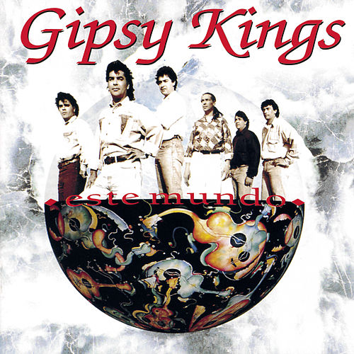 Este Mundo von Gipsy Kings