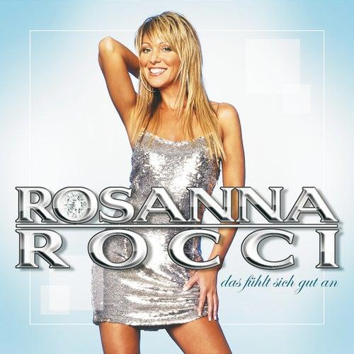 Das Fuehlt Sich Gut An von Rosanna Rocci