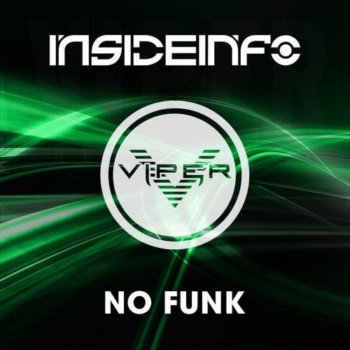No Funk by InsideInfo