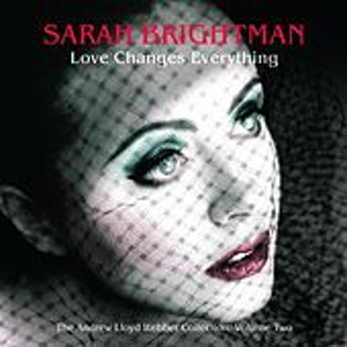 Love Changes Everything - The Andrew Lloyd Webber collection vol.2 de Sarah Brightman