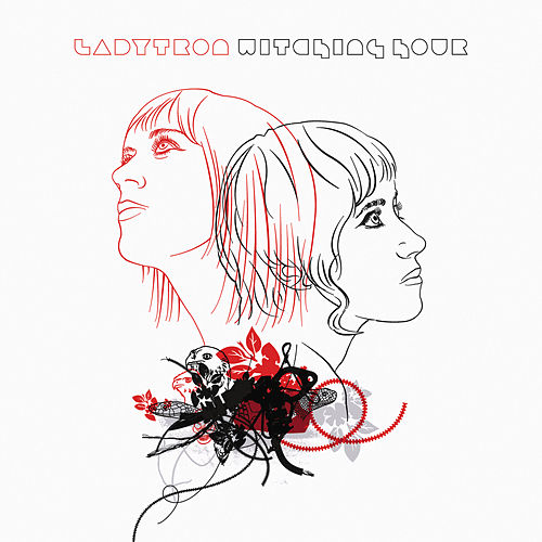 Witching Hour von Ladytron