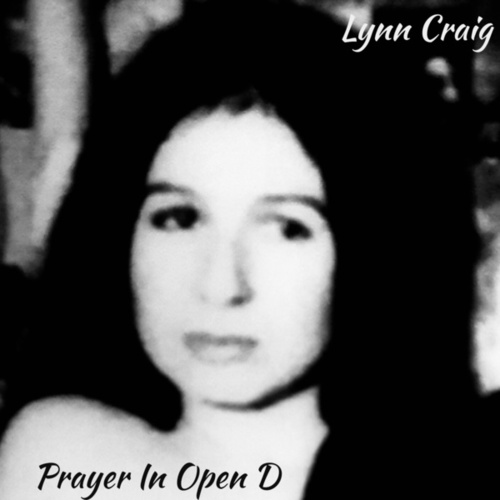 Prayer in Open D by Lynn Craig