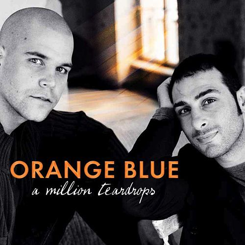 A Million Teardrops von Orange Blue