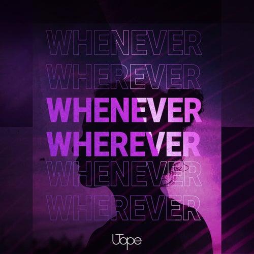 Whenever, Wherever de Utope