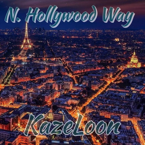N.Hollywood Way von Kazeloon (Original Hoodstar)