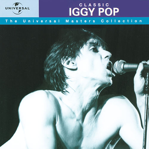 Iggy Pop - Universal Masters Collection by Iggy Pop