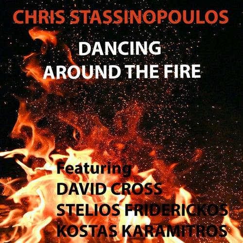 Dancing Around The Fire (Live) von chris stassinopoulos