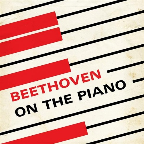 Beethoven On the Piano by Various Artists