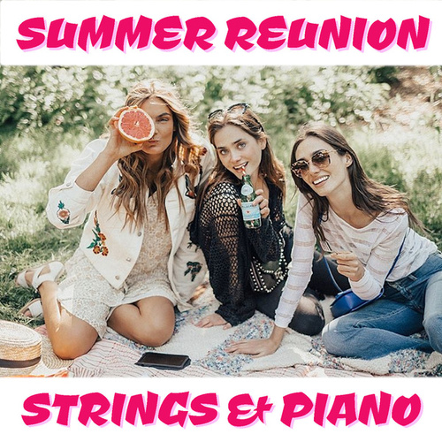 Summer Reunion Strings & Piano de Arthur Rodzinski
