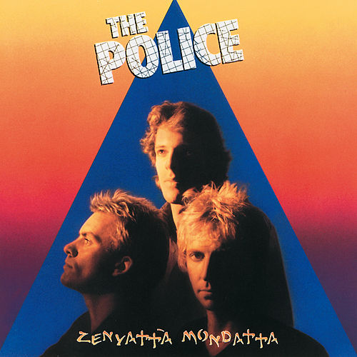 Zenyatta Mondatta by The Police