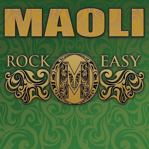 Rock Easy by Maoli