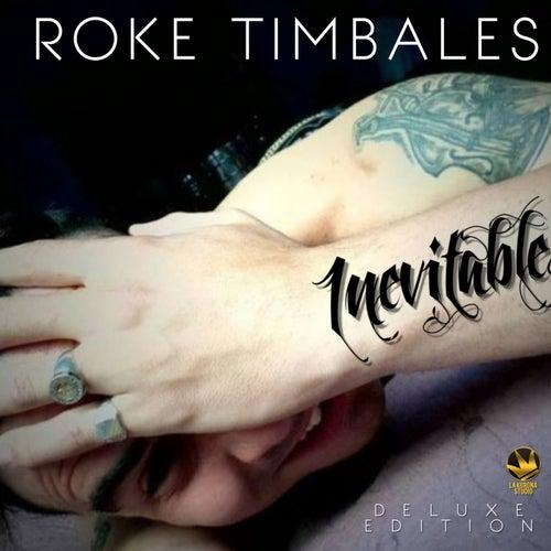 Inevitable de Roke Timbales
