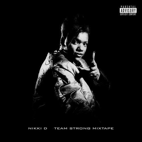 Team Strong Mixtape de Nikki D