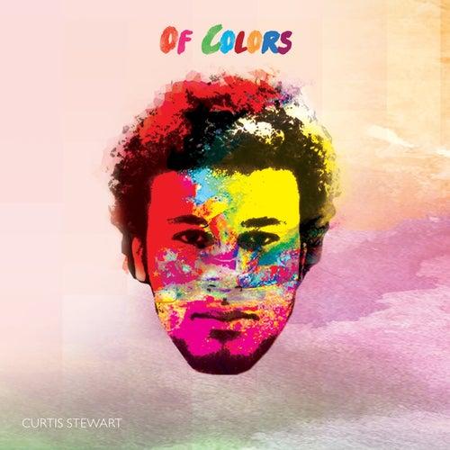 Of Colors de Curtis Stewart