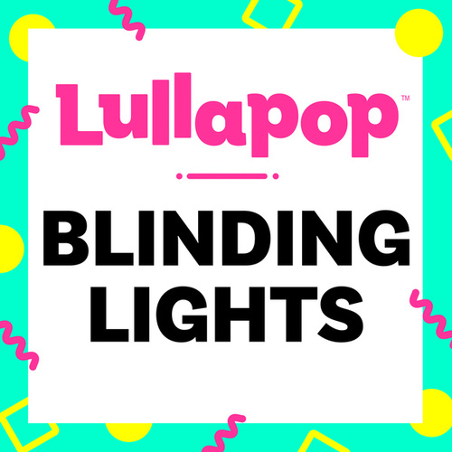 Blinding Lights de Lullapop Lullabies