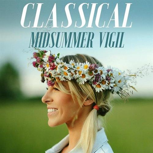 Classical - Midsummer Vigil de Various Artists