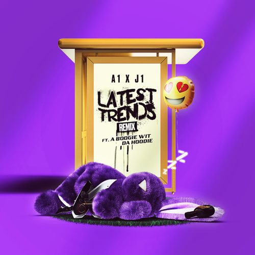 Latest Trends (Remix) by A1 x J1