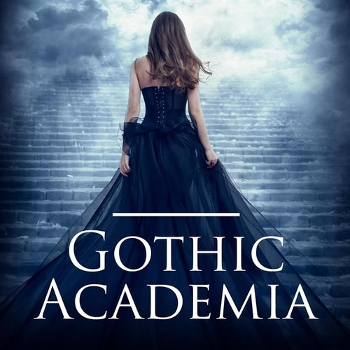 Gothic Academia by Various Artists