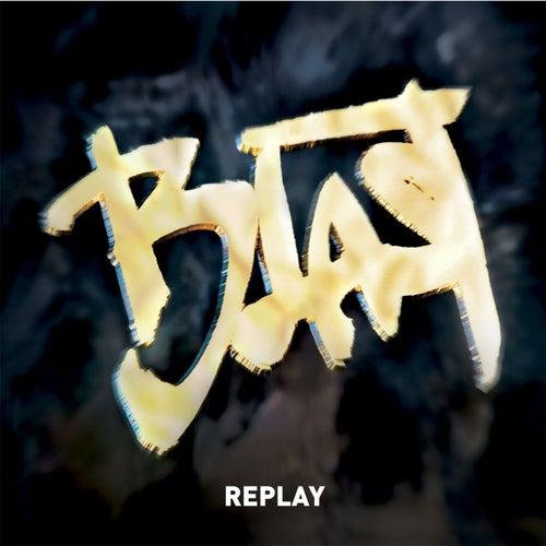 Replay by Blast